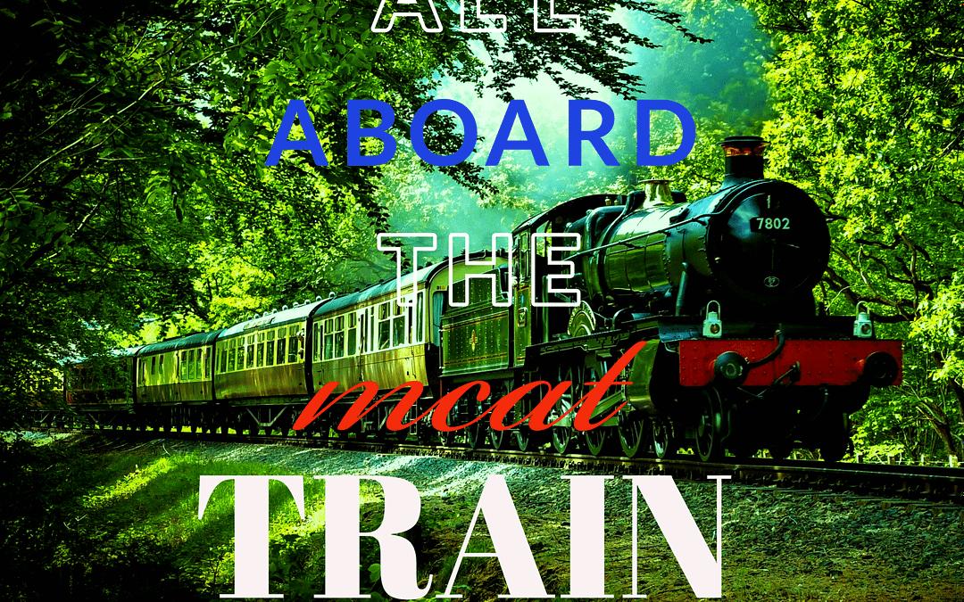 Building MCAT Discipline: Don't Miss the MCAT Train