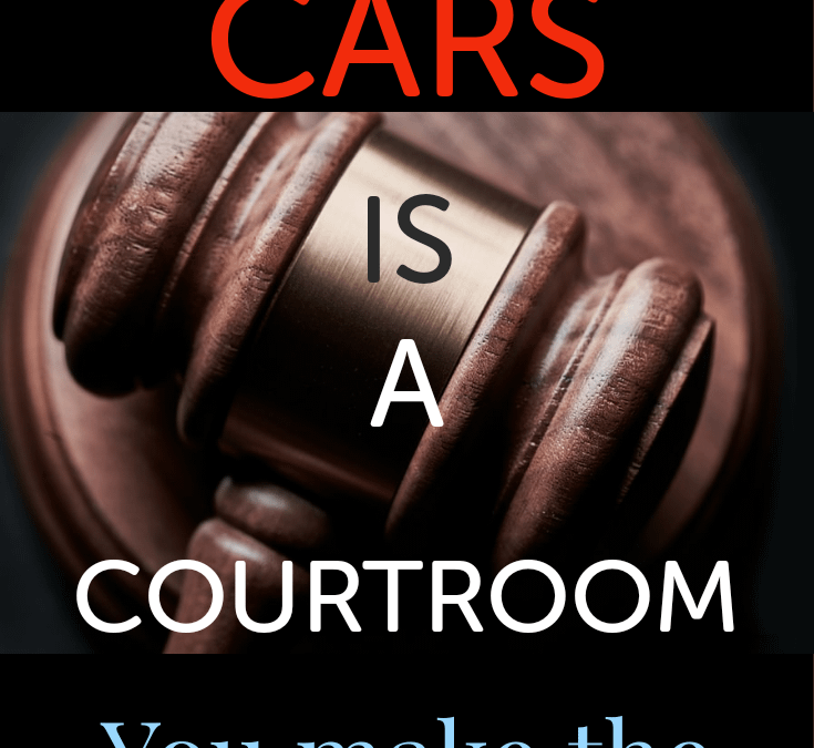 In the MCAT, CARS IS A COURTROOM.